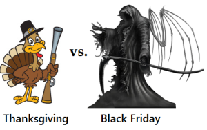 Thanksgiving vs Black Friday