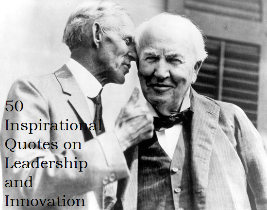 Quotes On Innovation Captivating 50 Inspirational Quotes On Leadership And Innovation  Agents Of